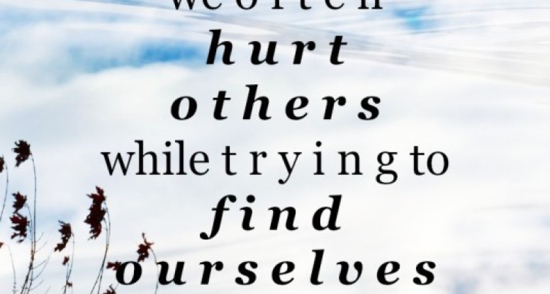 Through loss and pain we often hurt others while trying to find ourselves again | www.drnicolemeastman.com