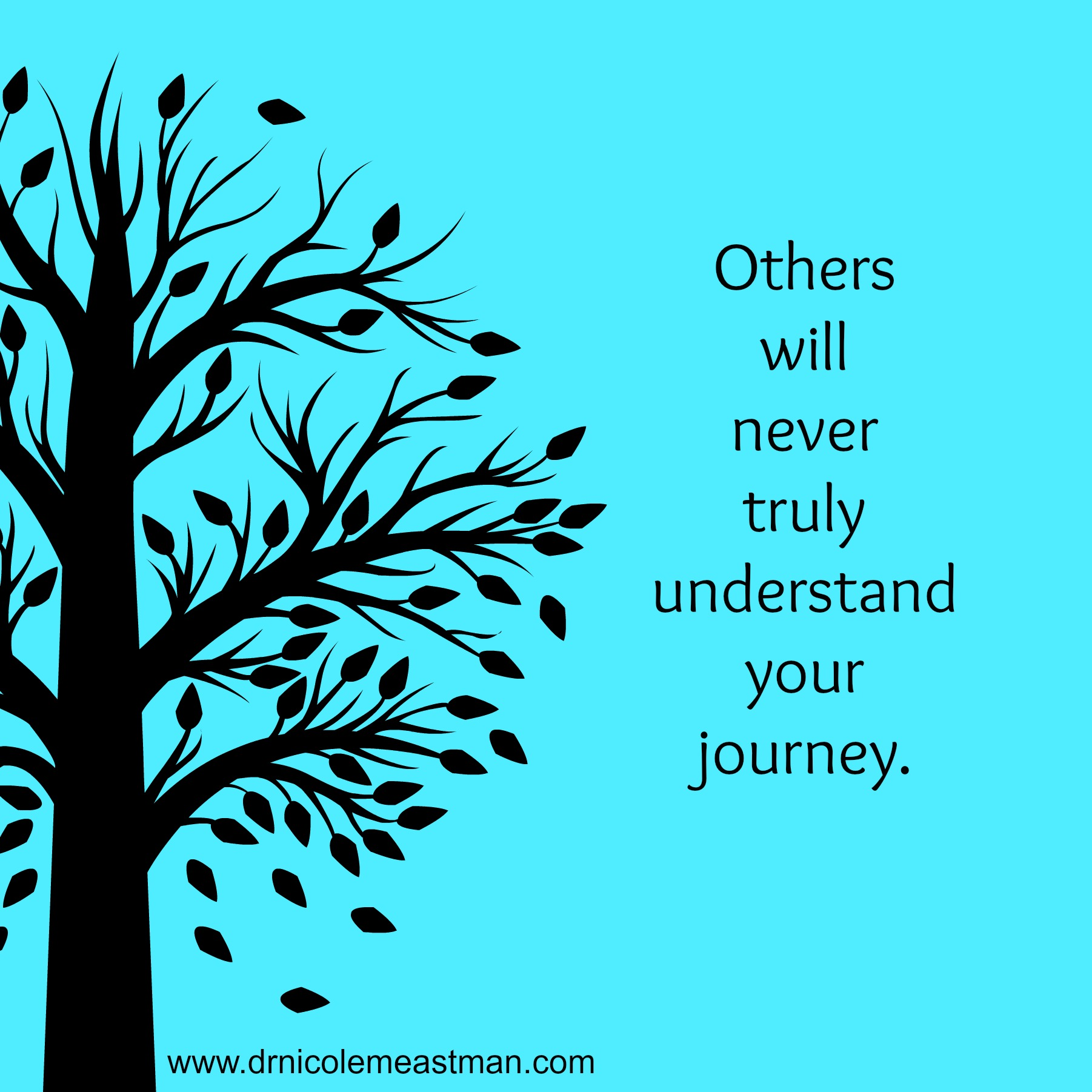 Others will never trul...
