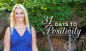 31 Days To Positivity | www.drnicolemeastman.com