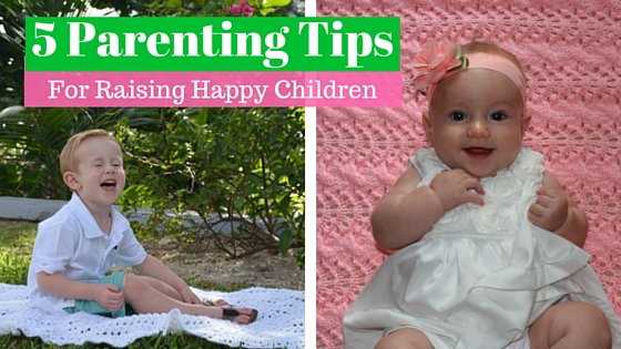 5 Parenting Tips For Raising Happy Children | www.drnicolemeastman.com