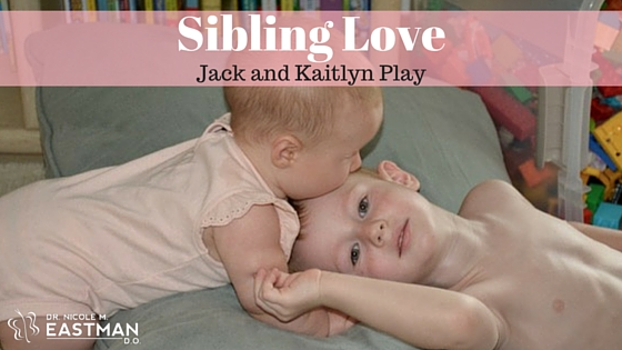 Sibling Love | www.drnicolemeastman.com | #parenting | #mommyblog | #children | #family