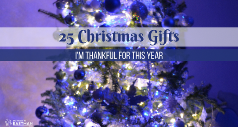 25 Christmas Gifts | www.drnicolemeastman.com